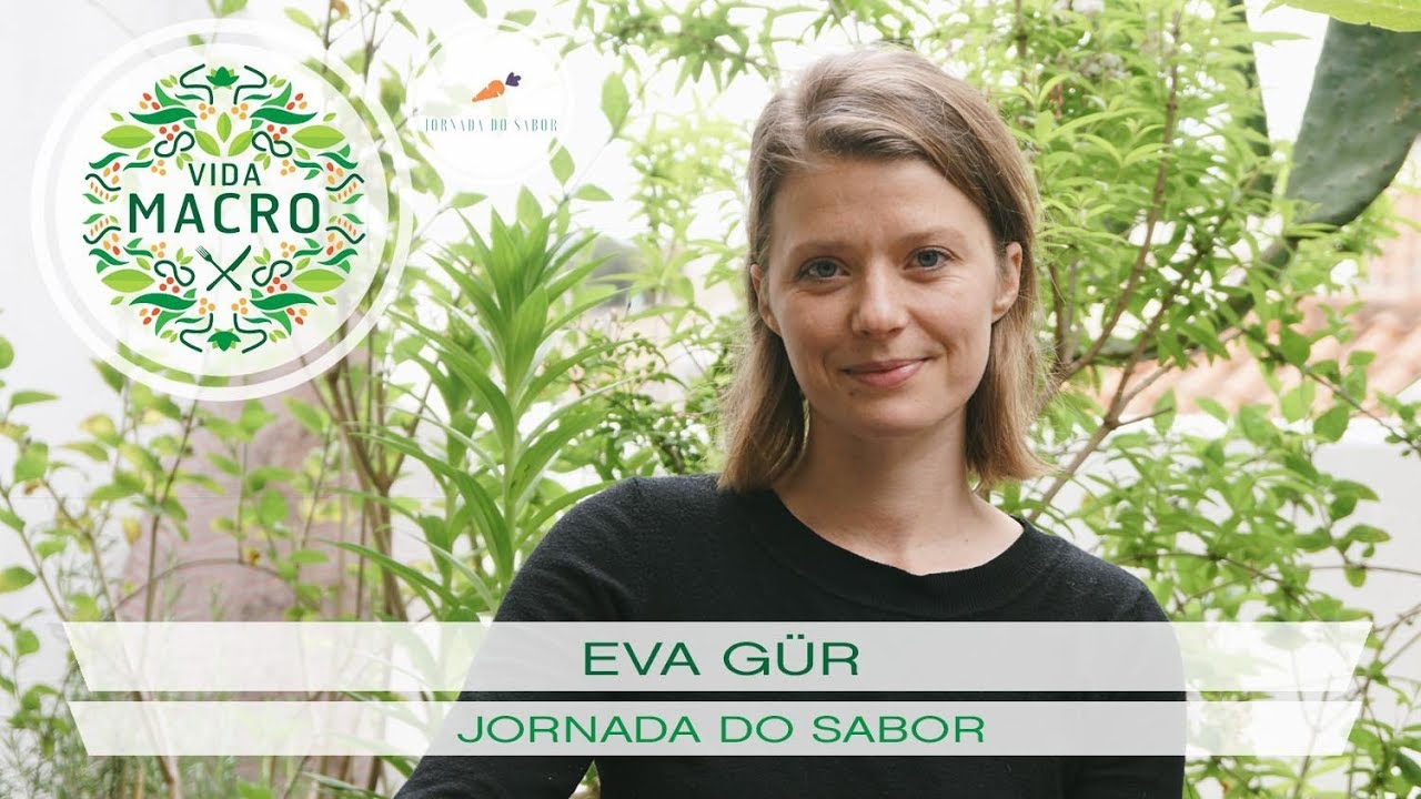 Eva Gür // Jornada do Sabor